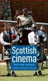 Scottish Cinema : Texts and Contexts, Meir, Christopher, 0719086353