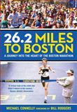 26. 2 Miles to Boston, Michael Connelly, 0762796359