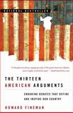 The Thirteen American Arguments, Howard Fineman, 0812976355