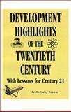 Development Highlights of the Twentieth Century, McKinley Conway, 0910436355