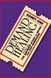 Demand Healing, Russ Hoover, 1453576355