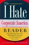 I Hate Corporate America Reader, , 1560256354