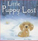 Little Puppy Lost, Linda Jennings, 1561486353