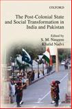 The Post-Colonial State and Social Transformation in India and Pakistan 9780195796360
