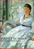 Manet by Himself, Wilson-Bareau, 0316876364