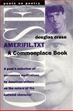Amerifil.Txt : A Commonplace Book, Crase, Douglas, 0472066366