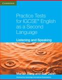 Practice Tests for IGCSE English as a Second Language, Marian Barry and Susan Daish, 0521186366