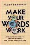 Make Your Words Work, Provost, Gary, 0898796369