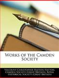 Works of the Camden Society, Viscount Christophe Hatton, 114595636X