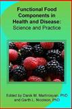 Functional Food Components in Health and Disease, Edited by Danik Martirosyan, 1463746369