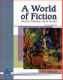 A World of Fiction : Twenty Timeless Short Stories, Marcus, Sybil, 0131946366