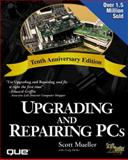Upgrading and Repairing Personal Computers, Mueller, Scott and Zacker, Craig, 0789716364