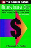 Meeting College Costs, College Board Staff, 0874476364