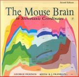 The Mouse Brain in Stereotaxic Coordinates, Paxinos, George and Franklin, Keith B. J., 0125476361