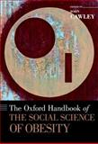 The Oxford Handbook of the Social Science of Obesity, , 0199736367