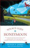 Solace Glen Honeymoon, Susan S. James, 042520636X