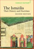 The Isma'ilis : Their History and Doctrines, Daftary, Farhad, 0521616360