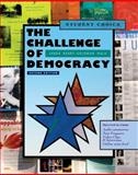 The Challenge of Democracy : American Government in a Global World, Janda, Kenneth and Berry, Jeffrey M., 054721636X