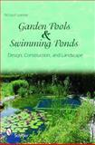 Garden Pools and Swimming Ponds, Richard Weixler, 0764336363