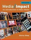 Media Impact : An Introduction to Mass Media, Biagi, Shirley, 1111346364
