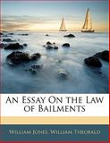 An Essay on the Law of Bailments, William Jones and William Theobald, 1141666367