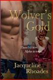 Wolver's Gold, Jacqueline Rhoades, 1499536364