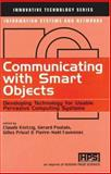 Communicating with Smart Objects : Developing Technology for Usable Persuasive Computing Systems, , 1903996368