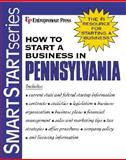 How to Start a Business in Pennsylvania, Entrepreneur Press Staff, 1932156364