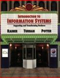 Introduction to Information Systems : Supporting and Transforming Business, Rainer, R. Kelly and Potter, Richard E., 0471736368