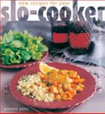 New Recipes for Your Slo-Cooker, Annette Yates, 0572026366