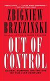 Out of Control, Zbigniew Brzezinski, 0684826364