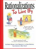 Rationalizations to Live By, Henry Beard and John Boswell, 0761116362