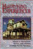 Haunting Experiences : Ghosts in Contemporary Folklore, Goldstein, Diane and Grider, Sylvia, 0874216362