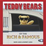 Teddy Bears of the Rich and Famous, Mark Leigh and Barney Leigh, 1907016368