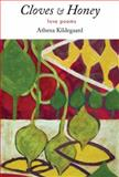 Cloves and Honey, Athena Kildegaard, 1935666363