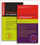 Oxford Handbook of Cardiology and Emergencies in Cardiology Pack, , 019957636X
