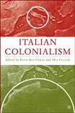 Italian Colonialism, Ruth Ben-Ghiat, 0230606369