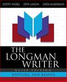 The Longman Writer, Brief Edition with MLA Guide, Nadell, Judith and Langan, John, 032123636X