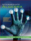 Intermediate Algebra : Connecting Concepts Through Applications, Clark, Mark and Anfinson, Cynthia, 0534496369