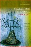 Searching for Africa in Brazil : Power and Tradition in Candomblé, Capone, Stefania, 0822346362