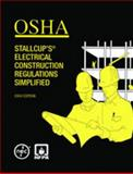 OSHA Stallcup's® Electrical Construction Regulations Simplified, Stallcup, James, 0877656363