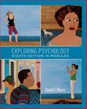 Exploring Psychology, Eighth Edition, in Modules, Myers, David G., 1429216360