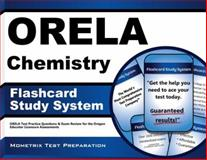 ORELA Chemistry Flashcard Study System : ORELA Test Practice Questions and Exam Review for the Oregon Educator Licensure Assessments, ORELA Exam Secrets Test Prep Team, 1614036365