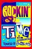 Rockin' in Time : A Social History of Rock and Roll, Szatmary, David P., 013022636X