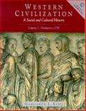 Western Civilization : A Social and Cultural History to 1715, King, Margaret, 0139786368
