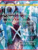 Applied Human Behavior in the Social Environment 1st Edition