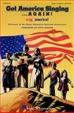 Get America Singing... Again!, Jana R. Fallin and Mollie G. Tower, 0793566363