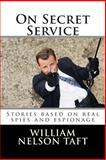 On Secret Service, William Nelson Taft, 1490596364