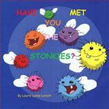 Have You Met the Stonkies?, Laurie Lorsch, 1492196363