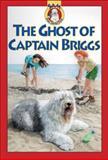 The Ghost of Captain Briggs, Mary Labatt, 1550746367